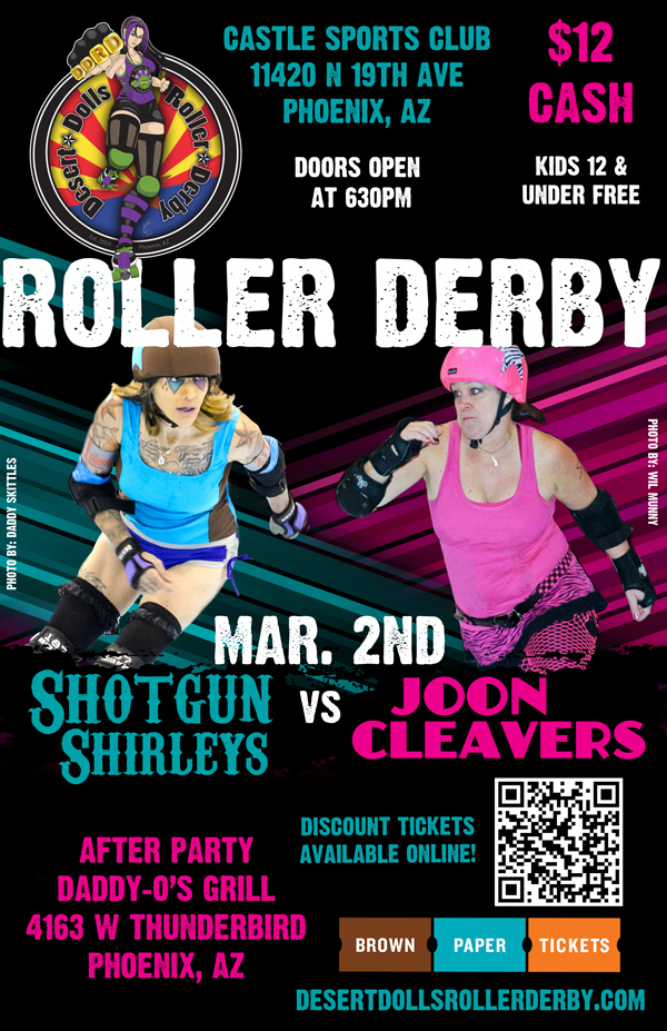 Desert Dolls Roller Derby - Shotgun Shirleys vs Joon Cleavers - March 2nd