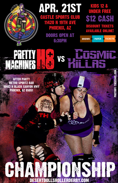 April 21st Championship - Pretty H8 Machines vs Cosmic Killas